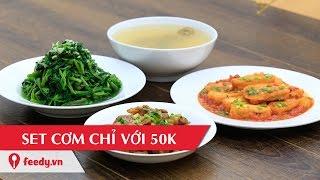 Hướng dẫn cách nấu bữa cơm cho 4 người chỉ với 50k