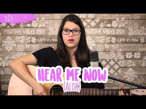 """Luiza Fritzen - Cover """"Hear me Now"""" Alok"""