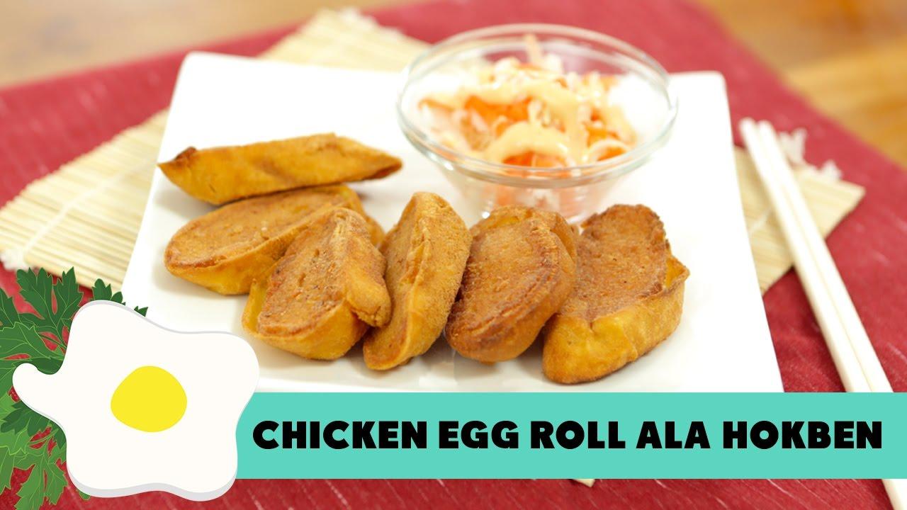 Resep Chicken Egg Roll Ala Hokben Youtube