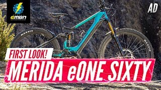The All New 2020 Merida eOne Sixty | EMBN First Look