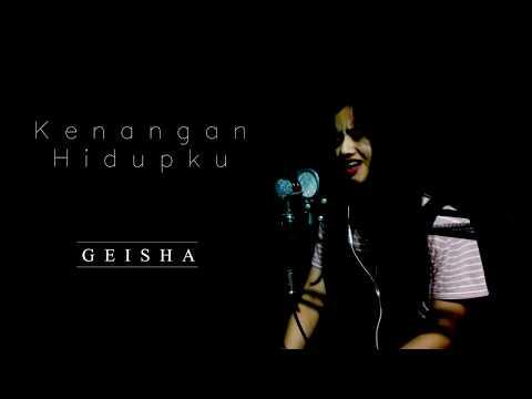 KENANGAN HIDUPKU - GEISHA (VOCAL COVER BY MADA)