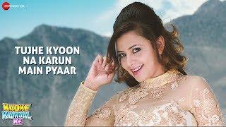 Tujhe Kyoon Na Karun Main Pyaar   Kadke Kamaal Ke   Aryan A & Nita D   Tash M, Sohini M, Yashika S