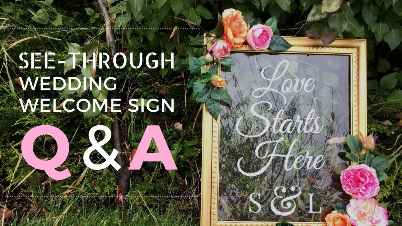 Diy Wedding Welcome Sign Q A Por Questions Answered