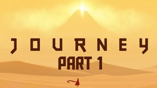 Journey Walkthrough - Part 1 Fall From the Heavens PS3 PSN (Gameplay / Commentary)