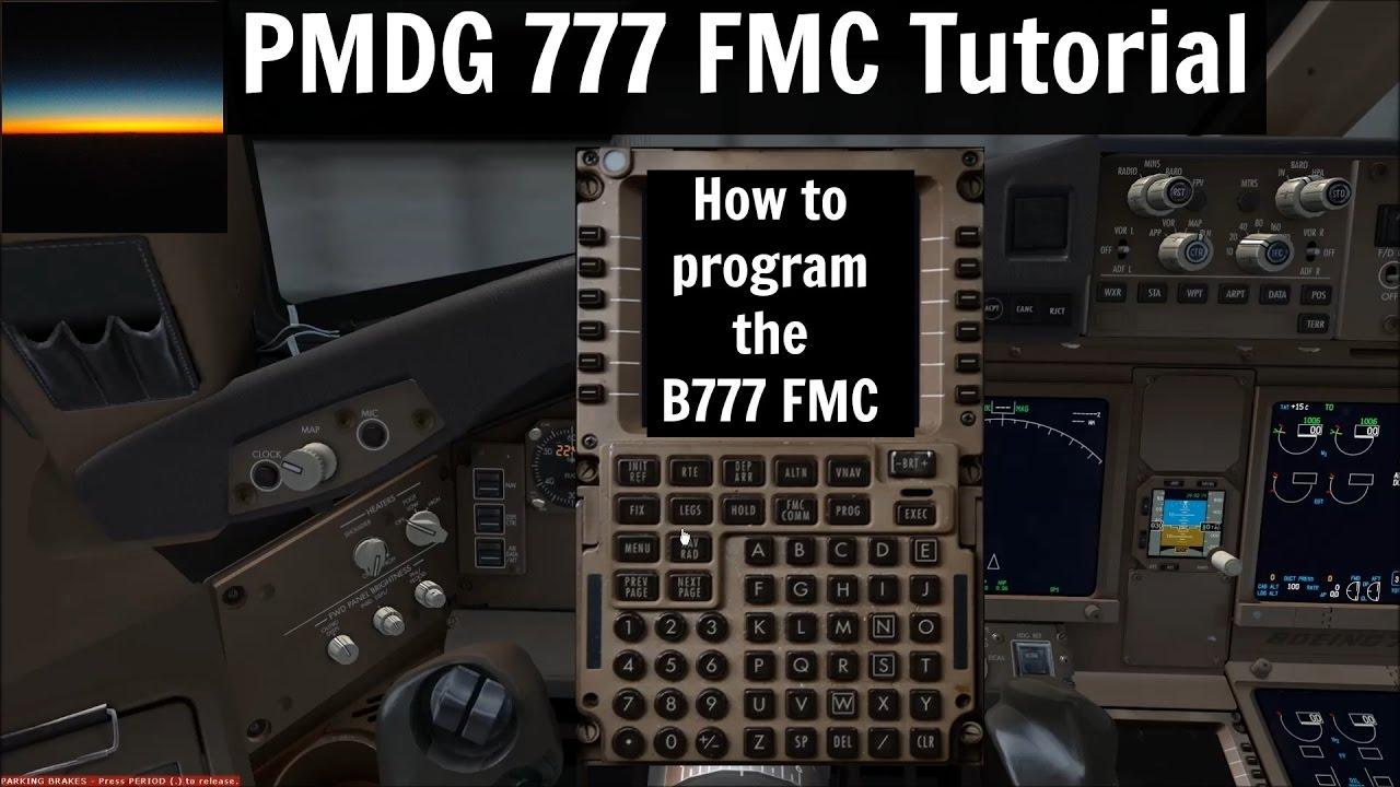 [FSX] PMDG 777 Tutorial: How to program the B777 FMC