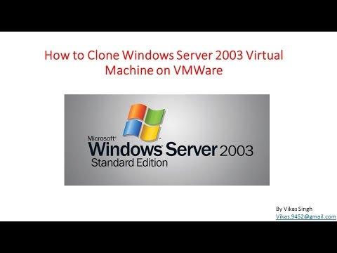 How To Clone Windows Server 2003 Virtual Machine On VMWare