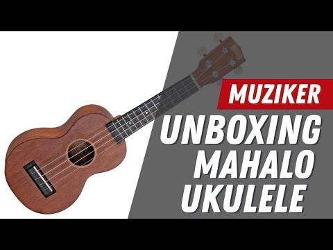 MUZIKER | Unboxing: Mahalo Soprano Ukulele