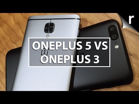 OnePlus 5 vs OnePlus 3: Should I upgrade?