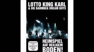 Lotto King Karl & Die Barmbek Dream Boys   Heimspiel auf heiligem Boden