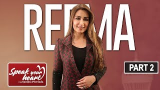 Reema Khan On Speak Your Heart With Samina Peerzada | Part II