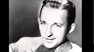 I Got The Sun In The Morning - Bing Crosby