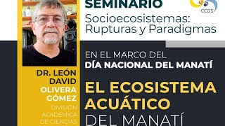 """Seminario """"El Ecosistema Acuático del Manatí"""""""