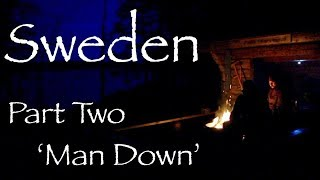 Bushcraft Canoe Trip in Sweden, Part Two. Illness in Camp.