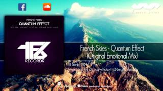 French Skies - Quantum Effect (Original Emotional Mix)