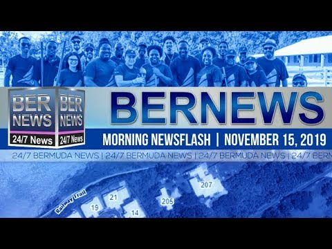 Bermuda Newsflash For Friday, November 15, 2019