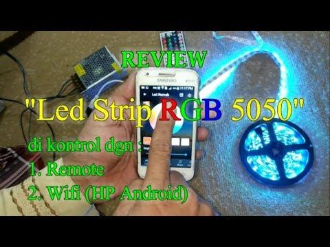 Review Led Strip RGB 5050 DiKontrol Dari HP Android