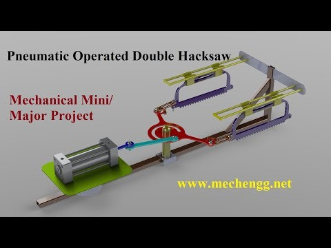 Pneumatic Operated Double Hacksaw Mini Mechanical Project
