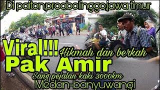 Download Video Pak amir viral!!berjalan dari medan ke banyuwangi sekarangdi paiton probolinggo jawa timur MP3 3GP MP4