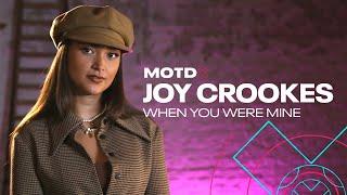 Joy Crookes - When You Were Mine (MOTDx)