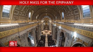Pope Francis Holy Mass for the Epiphany of the Lord  2019-01-06