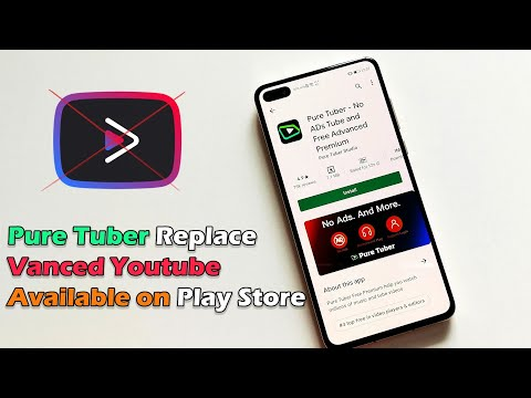 One more Application to Replace Vanced Youtube is much lighter features and available on Play Store