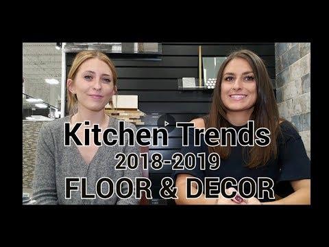 Tile Trends - Kitchen Renovations 2018-2019  Floor and Décor