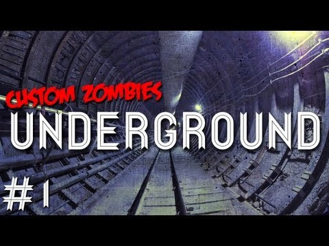 Custom Zombies - Underground:  I Can Do This In My Sleep (Part 1)