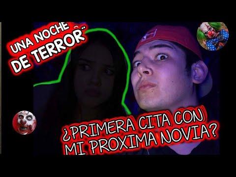 ¿CONQUISTANDO A MI PROXIMA NOVIA?¨UNA CITA DE TERROR¨/ADRIAN RAMIREZ