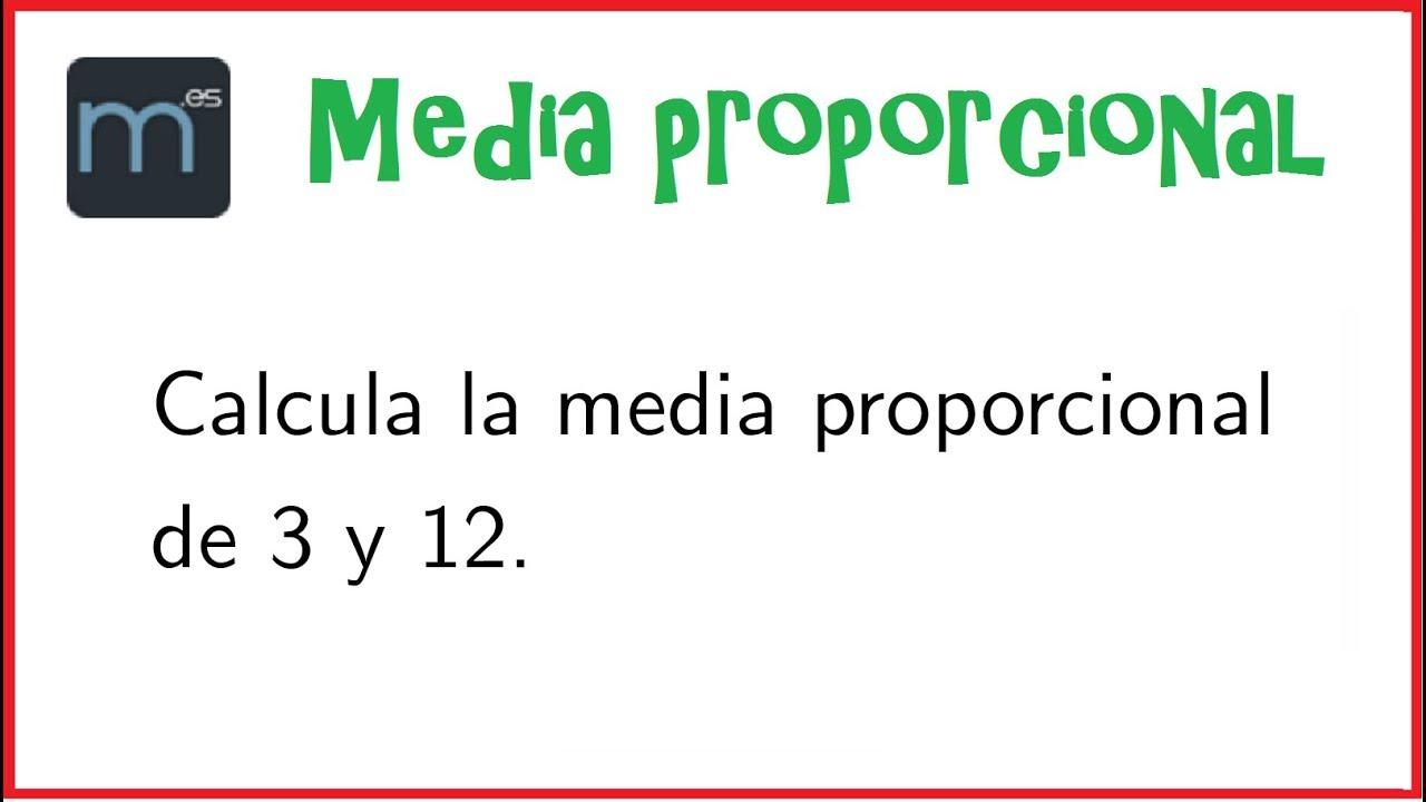 Media proporcional, proporcionalidad y proporciones (Secundaria ...