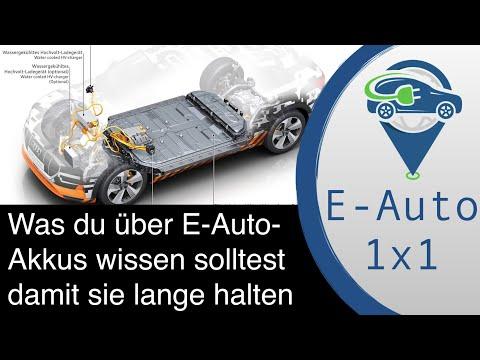 E-Auto 1 X 1 Akkupflege Was Solltest Du über Akkus In E-Autos Wissen Damit Du Lange Freude Hast?