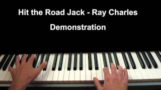 How to play Hit The Road Jack on piano by Ray Charles - Blues Course - Demonstration