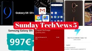 Sunday TechNews 5-Samsung S9 & S9+ Price,Android Go Phone,Note 5 Pro Receives Face Unlock,Nokia 7+..