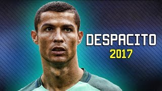 Ronaldo 2017  Despacito  Crazy Skills  Goals  HD