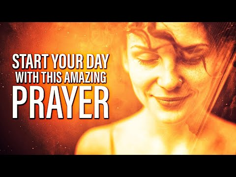 Say Good Morning To God | Morning Prayer (Morning Inspiration For Your Day) ᴴᴰ