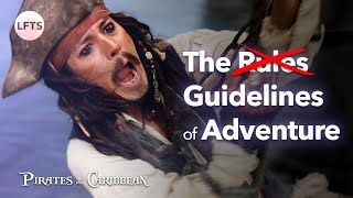 The Rules (Guidelines) of Adventure — The Pirates of the Caribbean