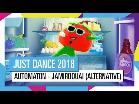 AUTOMATON - JAMIROQUAI (ALTERNATIVE) / JUST DANCE 2018 [OFFICIAL] HD