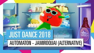 AUTOMATON - JAMIROQUAI (ALTERNATIVE) / JUST DANCE 2018 [OFFICIAL] HD