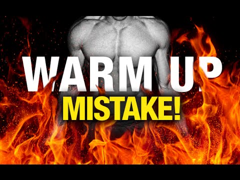 Workout Warm Up SCREW UP! (Big Workout Mistake!)