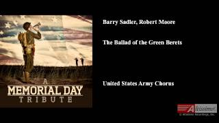 The Ballad of the Green Berets, Barry Sadler, Robert Moore