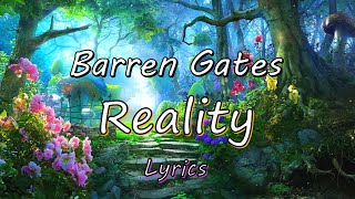 HDBarren Gates - Reality (Lyrics)