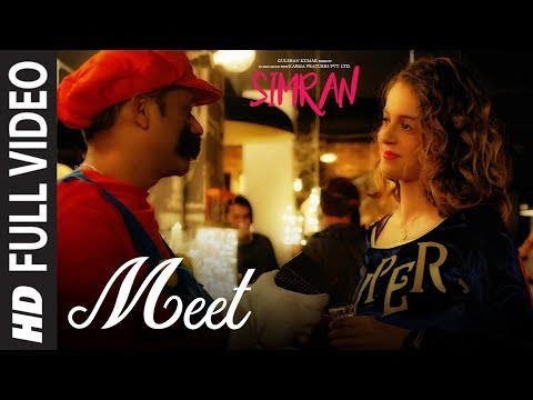 Arijit Singh: Meet Full Video Song | Simran | Kangana Ranaut | Sachin-Jigar