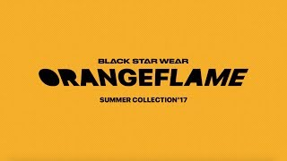 BLACK STAR WEAR — Новая коллекция «Orange Flame» (2017)