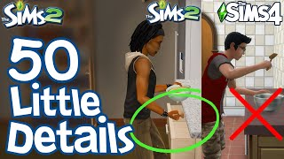 The Sims 2: 50 FUN LITTLE DETAILS not in Sims 3 \u0026 Sims 4