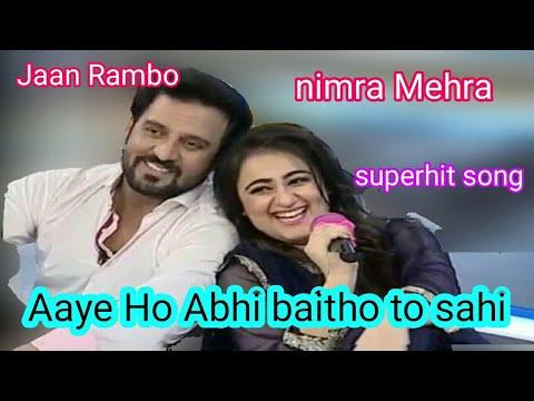 aaye ho abhi betho to sahi singer  nimra mehra