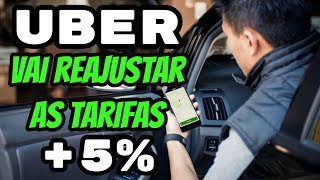 Uber Reajuste de 5% nas Tarifas...