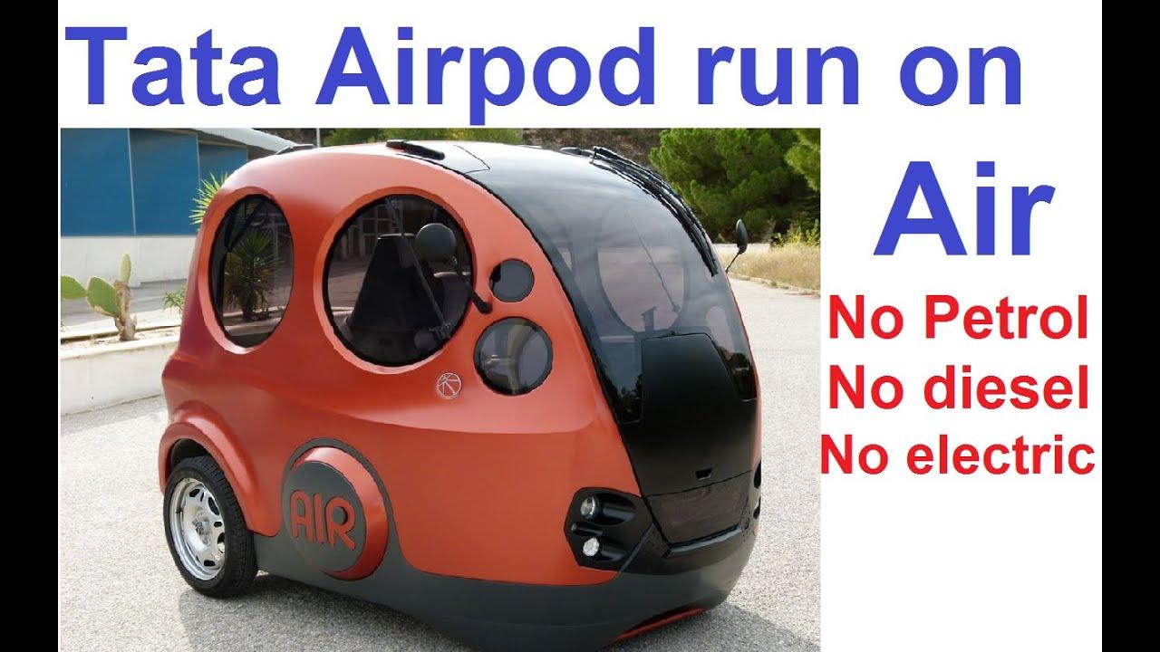 Tata Airpod Car Runs On Air Compressed Air Powered Car Tata Airpod Tata Airpod Launch In India Youtube