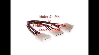 Molex 4-Pin to 2 Molex 4-Pin Y Cable 6 Inch P#1032