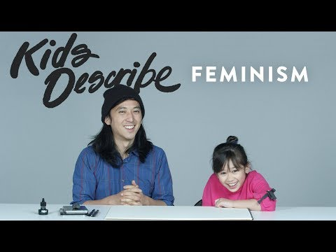 Kids Describe Feminism to an Illustrator | Kids Describe | HiHo Kids