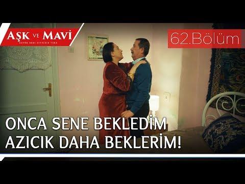 Aşk Ve Mavi 62.Bölüm - Birgül, Sadi'yi Gerdek Gecesinde öldürüyor Mu?