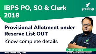 IBPS PO, SO & Clerk 2018-19 Reserve List Out | Provisional A